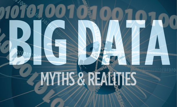 Five Myths About Big Data That Need To Die