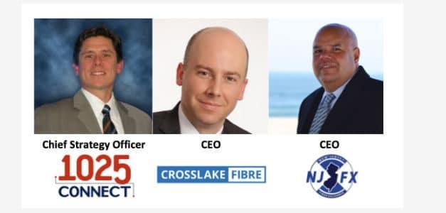 1025Connect, NJFX & Crosslake Fibre Executive Q&A