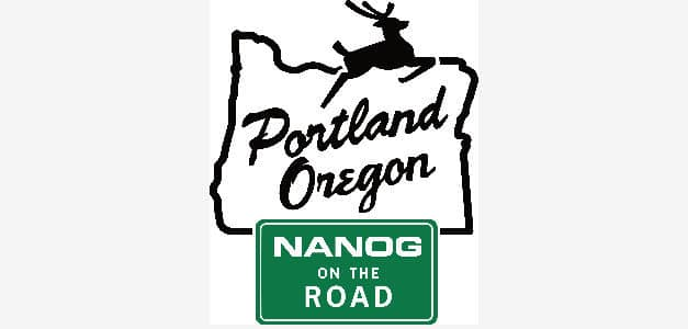 NANOG On the Road Is Coming to Portland, Oregon