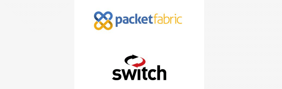 PacketFabric Expands Network Connectivity On-Demand to Switch Data Centers