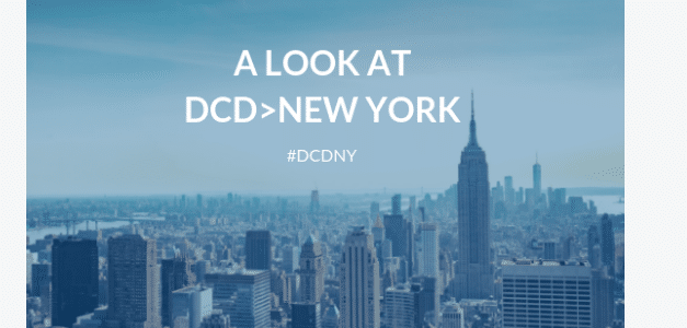 DCD>New York's 2019 Event Promotes Progress on the Data Center Industry's Biggest Opportunities and Challenges