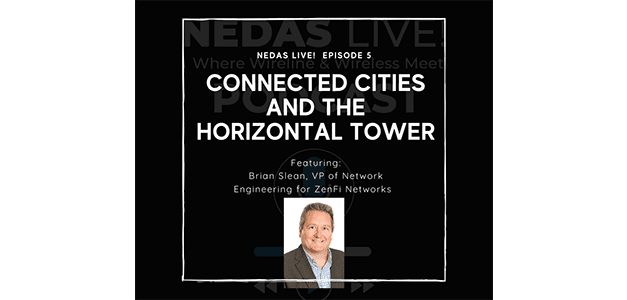 Building New Networks for a Smarter and Denser Future: Nedas Live! Discusses Infrastructure with Zenfi Networks