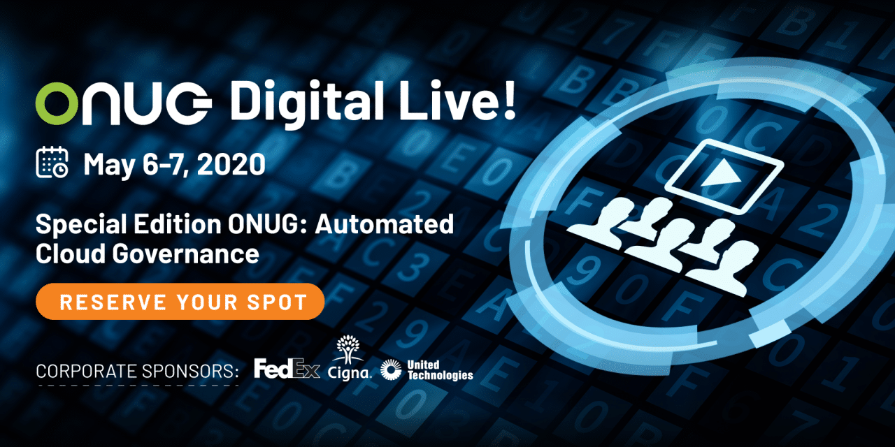 ONUG's Digital Live Event Brings Together Cloud and IT Community for Virtual Event Opportunities