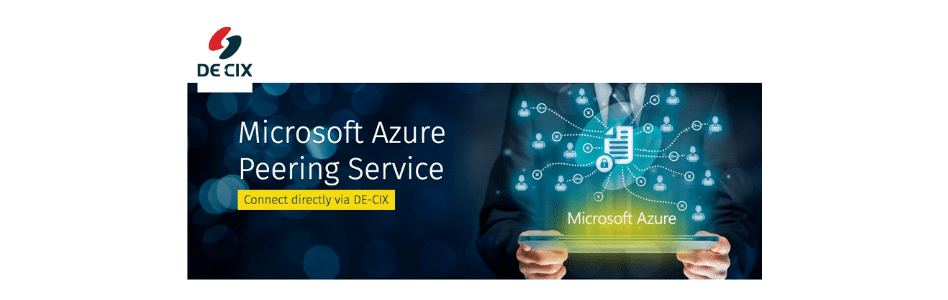DE-CIX's New White Paper Offers Detailed Insight into Microsoft Azure Peering Service