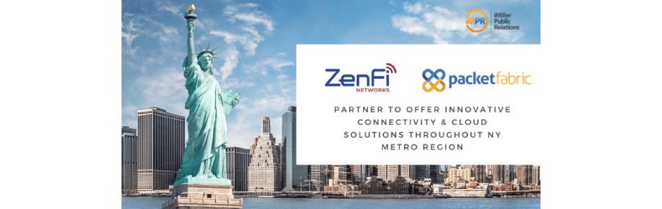 ZenFi Networks and PacketFabric Partnership Delivers Innovative Connectivity and Cloud Solutions