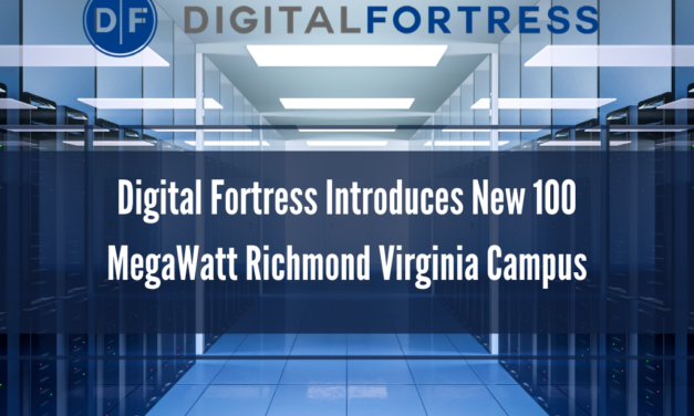 Digital Fortress Introduces New 100 MegaWatt Richmond Virginia Campus