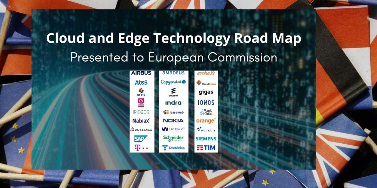 European Commission Receives Technology Roadmap to Strengthen Cloud and Edge Technologies