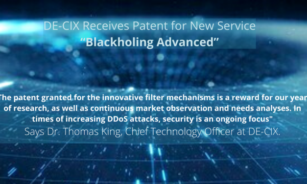 """DE-CIX receives patent for new """"Blackholing Advanced"""" Service Available in Frankfurt, New York and Madrid"""