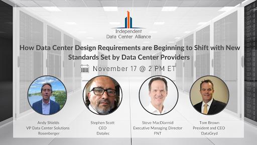 Learn How Data Center Design Requirements are Beginning to Shift – An Independent Data Center Alliance Webinar Program