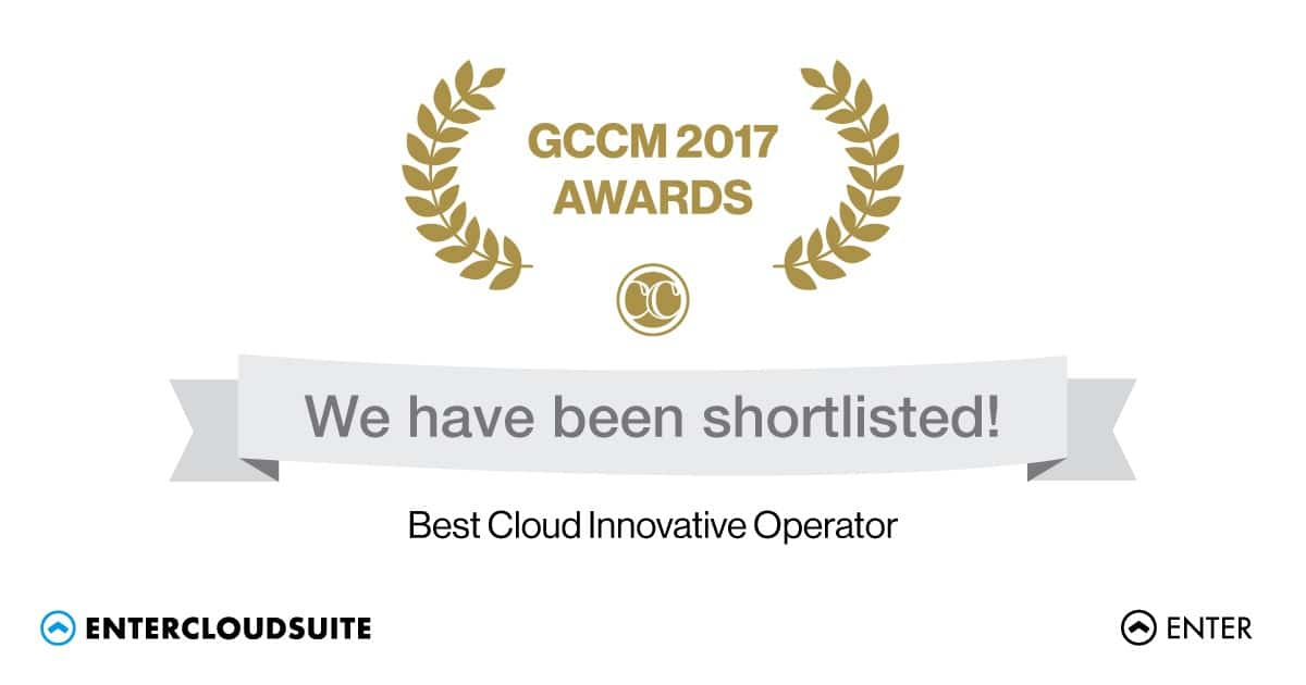 Enter Shortlisted for 'Best Cloud Innovative Operator' at Global GCCM 2017 Berlin Awards